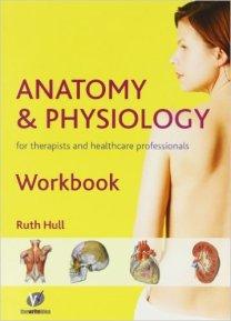 https://www.amazon.co.uk/Anatomy-Physiology-Workbook-Therapists-Professionals/dp/095590112X/ref=pd_sim_14_2?ie=UTF8&dpID=41p6luBeL2L&dpSrc=sims&preST=_AC_UL160_SR115%2C160_&psc=1&refRID=D6KTYJCD9K9FB3FR1A0N